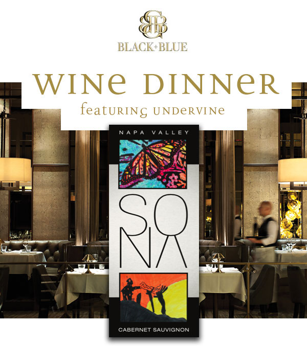 UNDERVINE Wine Dinner at Black+Blue