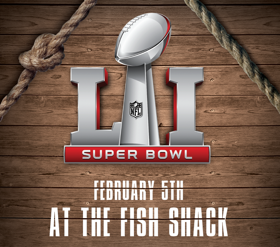 Super Bowl at The Fish Shack!