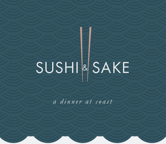TICKETS | A Sushi & Sake Dinner at Coast