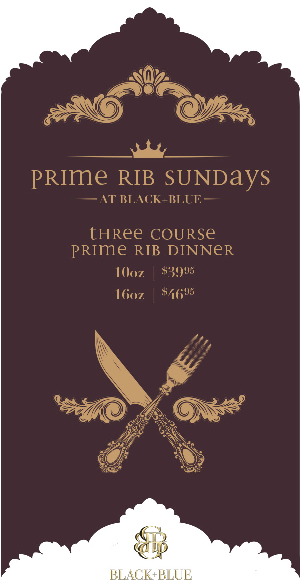 Prime Rib Feature at Black+Blue