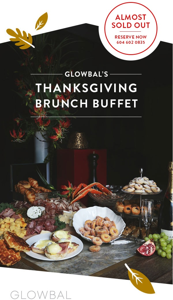 Thanksgiving Brunch Buffet at Glowbal